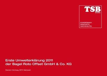 Erste Umwelterklärung 2011 der Bagel Roto Offset Gmbh & Co. KG