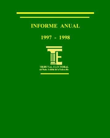 Informe de labores (1997-1998) - Tribunal Electoral del Poder ...