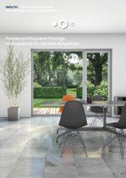 Fensterprofilsystem Prestige Wohnqualität für höchste Ansprüche