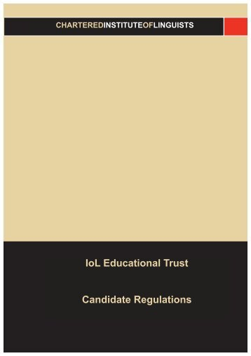 CANDIDATE REGULATIONS - Institute of Linguists