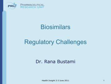 Biosimilars Regulatory Challenges