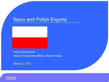Tesco and Polish Exports by Iwona Sarachman, Head of Corporate ...