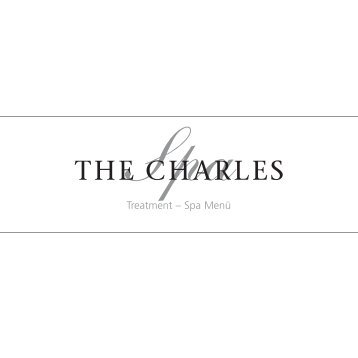 treatments Treatment – Spa Menü - The Charles Hotel