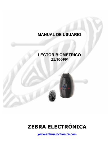 MANUAL LECTOR ZL100FP.pdf - Zebra Electronica