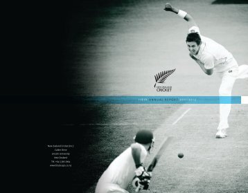 NZC Annual Report 2011-12, 4.1MB - New Zealand Cricket