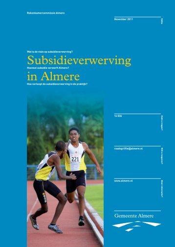 Subsidieverwerving in Almere - Gemeenteraad Almere