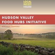 The Hudson Valley Food Hubs Initiative - American Farmland Trust ...