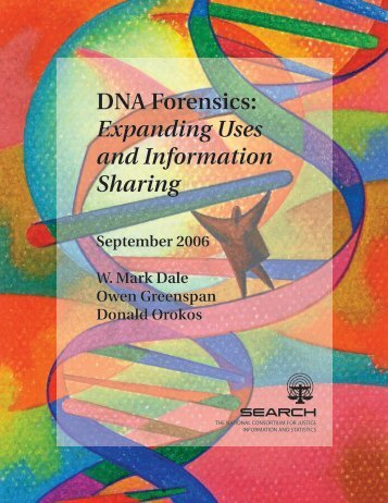 DNA Forensics: Expanding Uses and Information Sharing