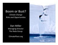 Boom or Bust - Climateone (Dan Miller 11-11).key - Climate Place