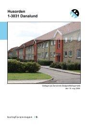 Husorden 1-3031 Danalund - Boligforeningen 3B