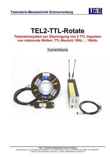 TEL2-TTL-Rotate - TMS · Telemetrie-Messtechnik Schnorrenberg