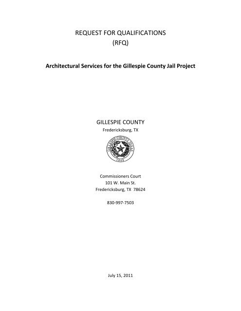 REQUEST FOR QUALIFICATIONS RFQ Gillespie County Texas