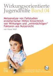 Jugendhilfe Band 04 - Wirkungsorientierte Qualifizierung der Hilfen ...