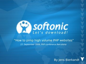 How to pimp high volume PHP websites - Jens Bierkandt