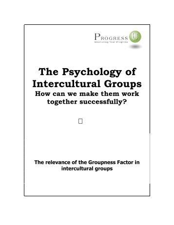 The Psychology of Intercultural Groups - Progress-U