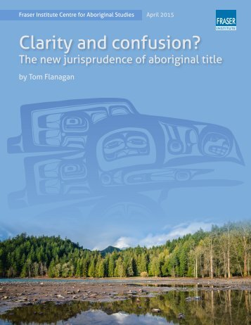 clarity-and-confusion-new-jurisprudence-of-aboriginal-title