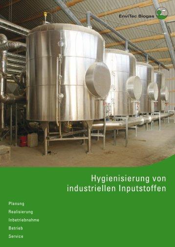 Hygenisierung von industriellen Inputstoffen - EnviTec Biogas AG