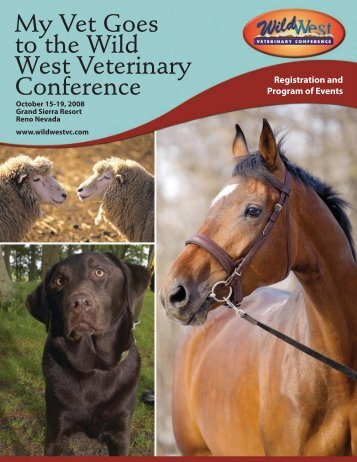My Vet Goes to the Wild West Veterinary Conference - J. Spargo ...