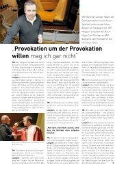 """""""Provokation um der Provokation willen mag ich gar nicht"""""""