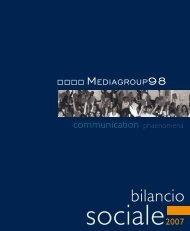 Bilancio Sociale 2007 - Mediagroup98