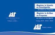 Magíster in Scientis en Investigación Magíster in Artibus en Proyectos