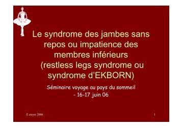 Le syndrome des jambes sans repos ou impatience des ... - ammppu
