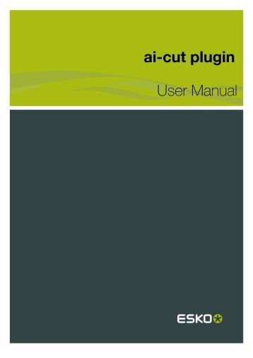 ai-cut plugin User Manual - Esko Help Center