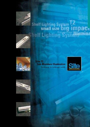 Slite T2 Sub-Miniature Illumination - Mark Herring Lighting