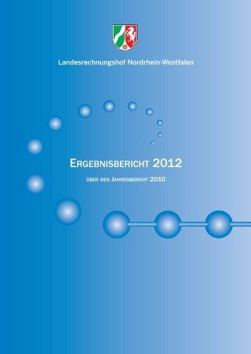 ergebnisbericht 2012 - Landesrechnungshof des Landes Nordrhein ...