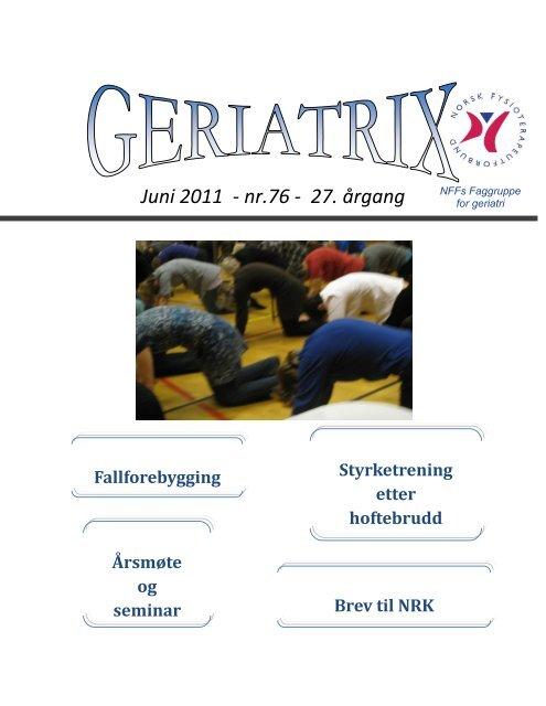 Juni 2011 - nr.76 - 27. årgang - Norsk Fysioterapeutforbund