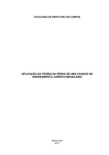 aplicação da teoria da perda de uma chance no ... - Milton Campos