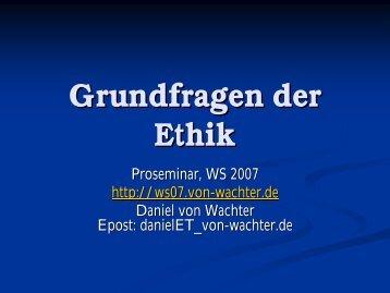 Einführung (18.10.2007) - Daniel von Wachter