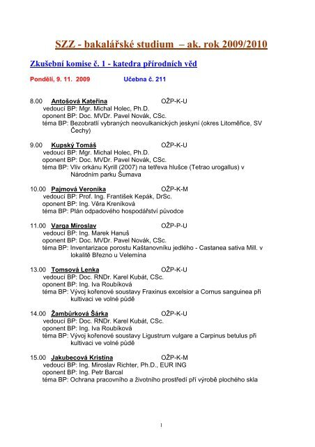 SZZ - bakalářské studium – ak. rok 2009/2010 - Fakulta životního ...