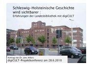 Schleswig-Holsteinische Geschichte wird sichtbarer : - digicult-sh.de