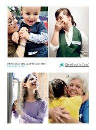 """Informe anual Obra Social """"la Caixa"""" 2010 L'ànima de """"la Caixa"""""""
