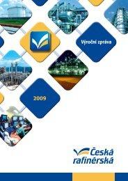 Výroční zpráva 2009 - Česká rafinérská, as