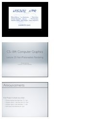 CS-184: Computer Graphics Announcements - University of ...