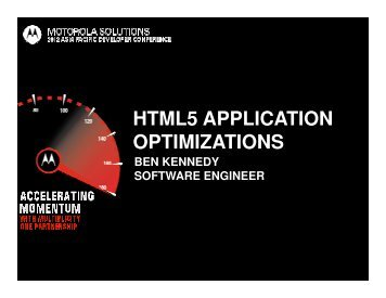 html5 application optimizations - Motorola Solutions LaunchPad ...