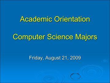 Orientation 2009 - Villanova Department of Computing Sciences