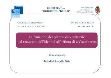 La fruizione del patrimonio culturale: dal recupero dell'identità all ...