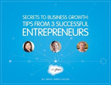 Secrets to Business Growth: Tips From 3 ... - Salesforce.com