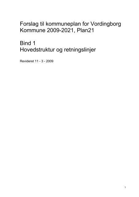 Forslag til kommuneplan for Vordingborg Kommune 2009-2021 ...