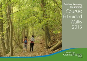 the full Outdoor Learning Programme 2013 - Severn Gorge ...