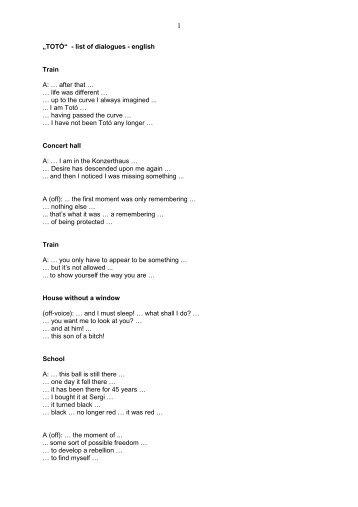 """""""TOTÓ"""" - list of dialogues - english Train A: … after ... - echt.zeit.film"""
