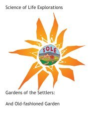 Science of Life Explorations Gardens of the Settlers: And Old ...