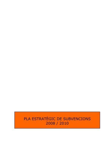 pla estratègic de subvencions 2008 / 2010 - Ajuntament de Lleida