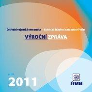 web_vyrocka_uvn_za_2011.pdf - Ústřední vojenská nemocnice