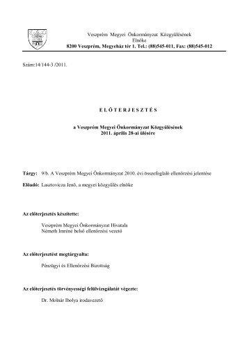 b. A Veszprém Megyei Önkormányzat 2010. évi összefoglaló ...