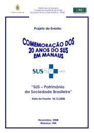 """""""SUS – Patrimônio da Sociedade Brasileira"""" - Conselho Nacional de ..."""