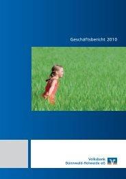 Geschäftsbericht 2010 - Volksbank Dünnwald-Holweide eG